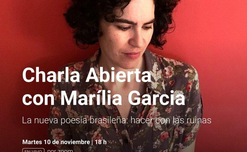Charla Abierta con Marília Garcia en la UNA